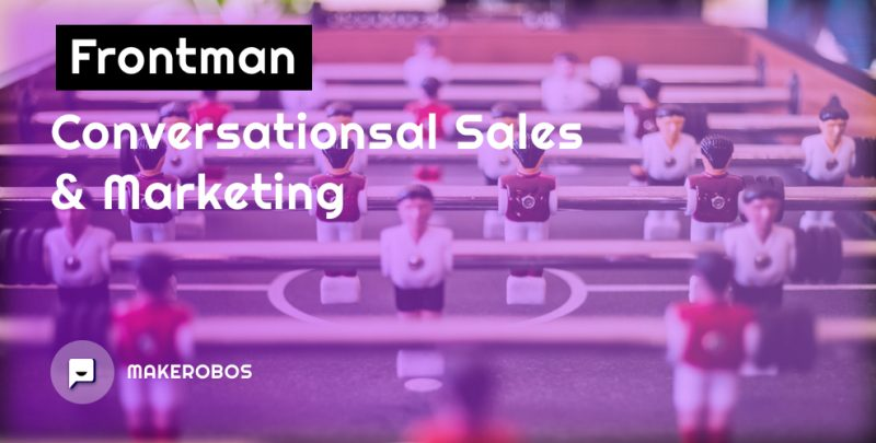 Frontman - Conversational Sales & Marketing Platform